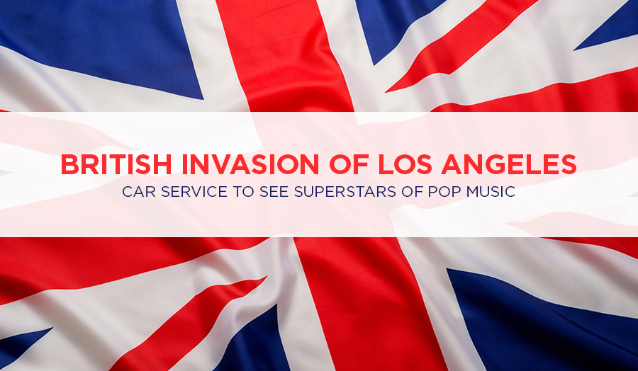 British Invasion of Los Angeles: Car Service to See Superstars of Pop Music